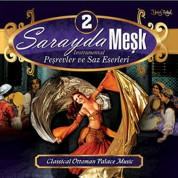 Çeşitli Sanatçılar: Sarayda Meşk 2 - CD