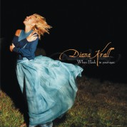 Diana Krall: When I Look in Your Eyes - CD