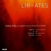 Kemal Dinç: Lir ve Ateş - CD
