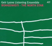 Geir Lysne Listening Ensemble: Boahjenásti - The North Star - CD
