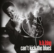 B.B. King: Can't Kick The Blues - Plak