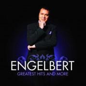 Engelbert Humperdinck: Greatest Hits & More - CD
