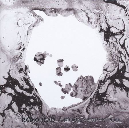 Radiohead: A Moon Shaped Pool - Plak