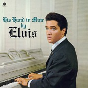 Elvis Presley: His Hand in Mine - Plak