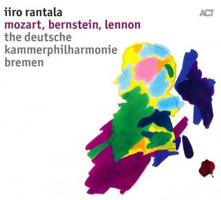 Iiro Rantala: Mozart, Bernstein, Lennon - CD