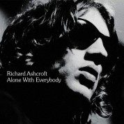Richard Ashcroft: Alone With Everybody - Plak