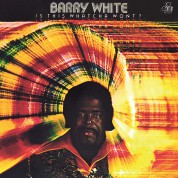 Barry White: Is This Whatcha Wont? - Plak