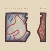 Spandau Ballet: True - Plak