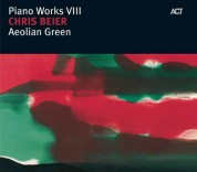 Chris Beier: Piano Works VIII: Aeolian Green - CD