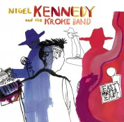 Nigel Kennedy, The Kroke Band: Nigel Kennedy - East Meets East - CD