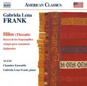 ALIAS Chamber Ensemble: Frank: Hilos - CD