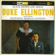 Duke Ellington, Mahalia Jackson: Black, Brown & Beige - CD