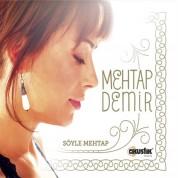 Söyle Mehtap - CD