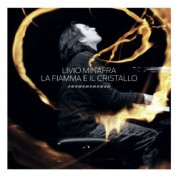 Livio Minafra: La Fiamma E Il Cristallo - CD