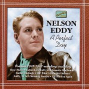 Eddy, Nelson: A Perfect Day (1935-1947) - CD