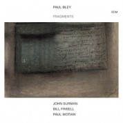 Paul Bley, John Surman, Bill Frisell, Paul Motian: Fragments - CD