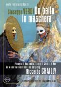 Massimiliano Pisapia, Franco Vassallo, Chiara Taigi, Annamaria Chiuri, Gewandhausorchester Leipzig, Riccardo Chailly: Verdi: Un ballo in maschera - DVD