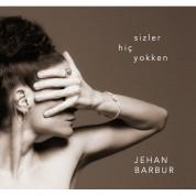 Jehan Barbur: Sizler Hiç Yokken - Plak