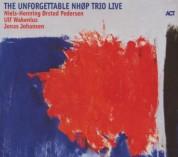 Niels-Henning Orsted Pedersen: The Unforgettable Nhøp Trio Live - CD