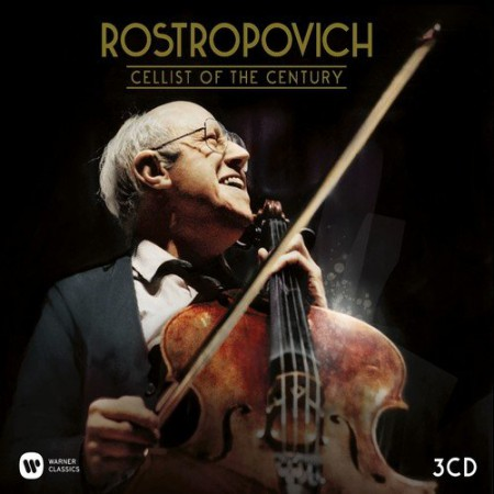 Mstislav Rostropovich: Cellist of the Century - CD