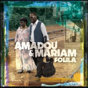 Amadou & Mariam: Folila - CD
