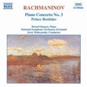 Rachmaninov: Piano Concerto No. 3 / Prince Rostislav - CD