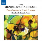 Heather Schmidt: Mendelssohn-Hensel, F.: Piano Sonatas in C and G minor - CD