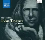 John Tavener, Çeşitli Sanatçılar: The Essential John Tavener - CD