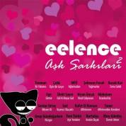 Çeşitli Sanatçılar: Eelence Aşk Şarkıları 2 - CD