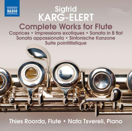 Thies Roorda, Nata Tsvereli: Karg-Elert: Complete Works for Flute - CD