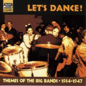 Themes Of The Big Bands: Let's Dance!  (1934-1947) - CD