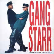 Gang Starr: No More Mr. Nice Guy - Plak