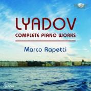 Marco Rapetti: Liadov: Complete Piano Works - CD