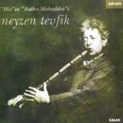 Neyzen Tevfik: Hiç'in Azâb-ı Mukaddes'i - CD