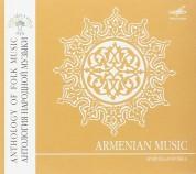 Çeşitli Sanatçılar: Antology of Folk Music: Armenian Music - CD