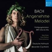 Deutsche Hofmusik, Alexander Grychtolik: Bach: Angenehme Melodei - CD