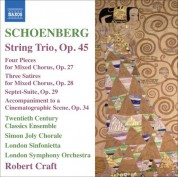 Robert Craft: Schoenberg: String Trio - 4 Pieces for Mixed Chorus - 3 Satires - Suite - CD