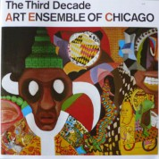 Art Ensemble of Chicago: The Third Decade - CD