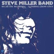 Steve Miller Band: Recall the Beginning... a Journey from Eden - Plak