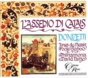 Christian du Plessis, Nuccia Folice, Della Jones, Rico Serbo, Geoffrey Mitchell Choir, Philharmonia Orchestra, David Parry: Donizetti: L'assedio di Calais - CD