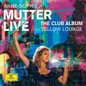 Anne-Sophie Mutter: Live From Yellow Lounge The Club Album - CD