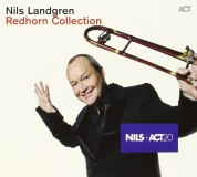 Nils Landgren Funk Unit: Redhorn Collection - CD