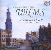 Concerto Köln, Werner Ehrhardt: Wilms: Symphonies Nos. 6 & 7 - CD