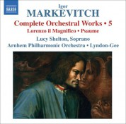Christopher Lyndon-Gee: Markevitch: Complete Orchestral Works, Vol. 5 - CD
