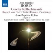 Jean-Baptiste Robin: Robin, J.-B.: Organ Music - CD