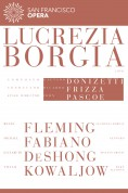 Renée Fleming, Elizabeth DeShong, Michael Fabiano, Vitalij Kowaljow, San Francisco Opera Orchestra, Riccardo Frizza: Donizetti: Lucrezia Borgia - DVD