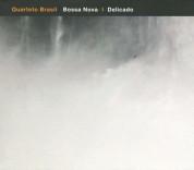 Quarteto Brasil: Bossa Nova / Delicado - CD