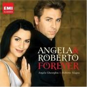 Angela Gheorghiu, Roberto Alagna: Forever - CD