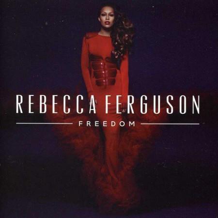 Rebecca Ferguson: Freedom - CD