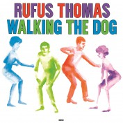Rufus Thomas: Walking The Dog - Plak